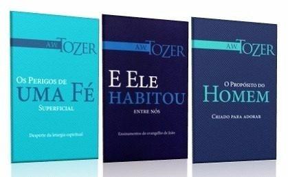 Kit A. W. Tozer 03 Livros