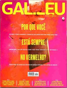 Galileu 291 * Out/15 * Por Que Você Está Sempre No Vermelho?