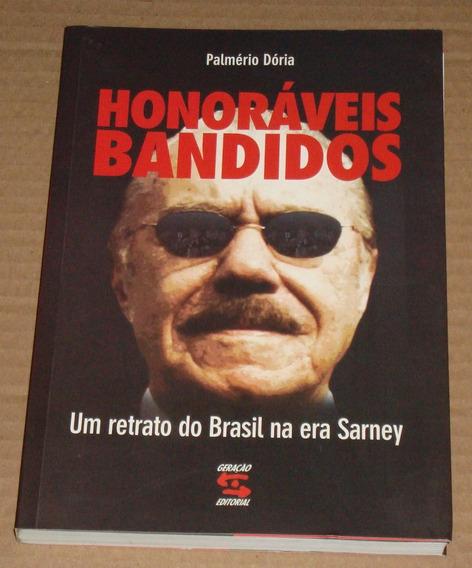 Honoraveis Bandidos Palmerio Doria Livro Novo