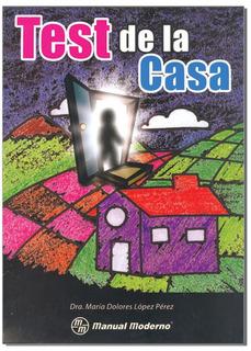 3 Lopez Test De La Casa. Mañual Moderno