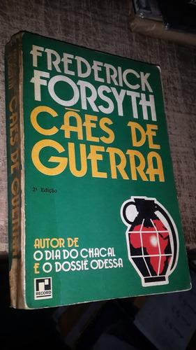Livro Cães De Guerra - Frederick Forsyth
