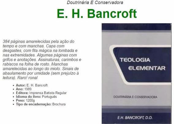 Teologia Elementar Doutrinária E Conservadora E. H. Bancroft