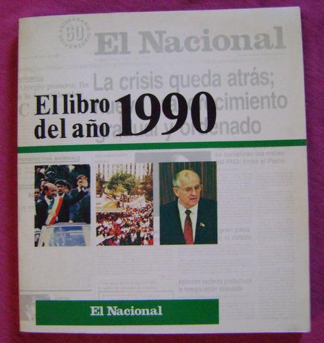 El Libro Del Ano 1990 Periodico El Nacional Mexico Mercado Libre