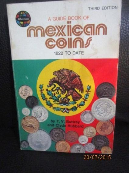 Monedas De México,mexican Coins,1822 To Date