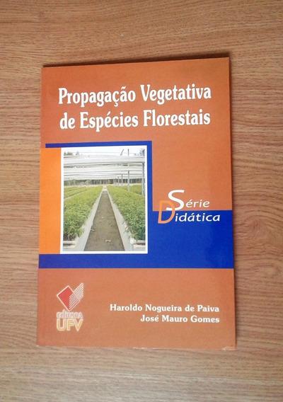 Livro Propagação De Espécies Florestais Editora Ufv