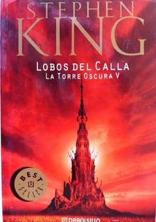 Lobos Del Calla La Torre Oscura V Stephen King Nuevo