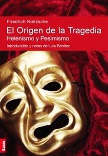 El Origen De La Tragedia - Nietzsche - Libro Nuevo - Envios