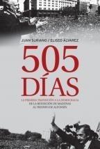 505 Dias - Primera Transicion A La Democracia - Sudamericana
