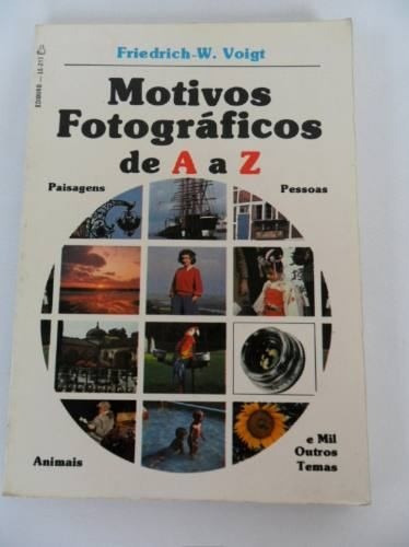 Livro Antigo Motivos Fotográficos De A A Z Friederich Voigt