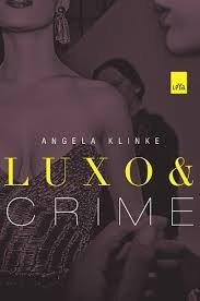 Livro Luxo E Crime Romance