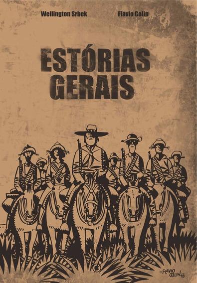 Estórias Gerais - Quadrinhos - Flávio Colin Wellington Srbek