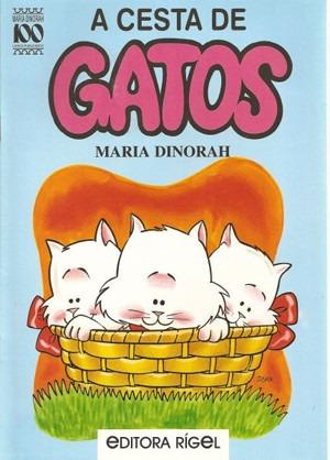 Livro: Para Ler - A Cesta De Gatos Autora: Maria Dinorah