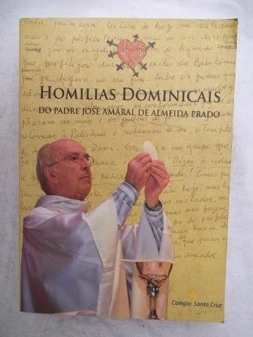 Homilias Dominicais - Padre José De Almeida - Livro