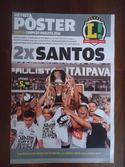 Santos Paulista 2016 Revista Poster Lance