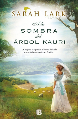 A La Sombra Del Árbol Kauri / Sarah Lark (envíos)