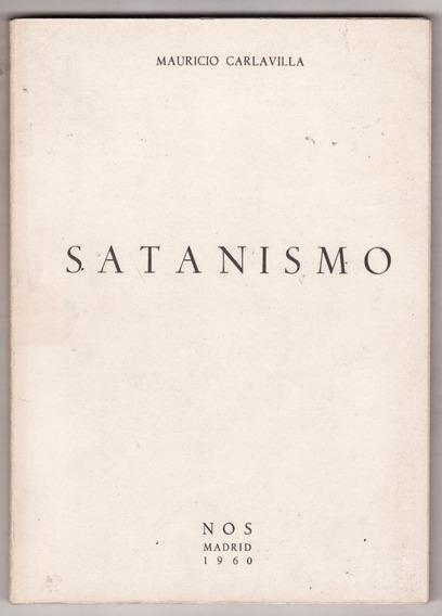 Satanismo - Mauricio Carlavilla - Maçonaria, Cabala - Raro