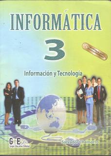 Informática 3 Información Y Tecnología Salvador Chamorro
