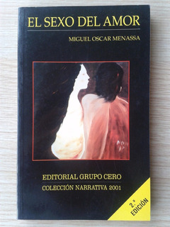 Sexo Del Amor - Miguel Oscar Menassa