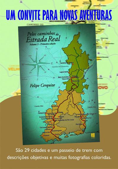 Livro Pelos Caminhos Da Estrada Real - Volume 3