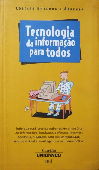 Tecnologia Da Informação Para Todos - Unibanco