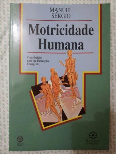 Motricidade Humana - Manuel Sérgio