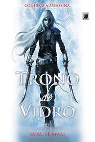 Trono De Vidro Vol. 1 - Sarah J. Maas