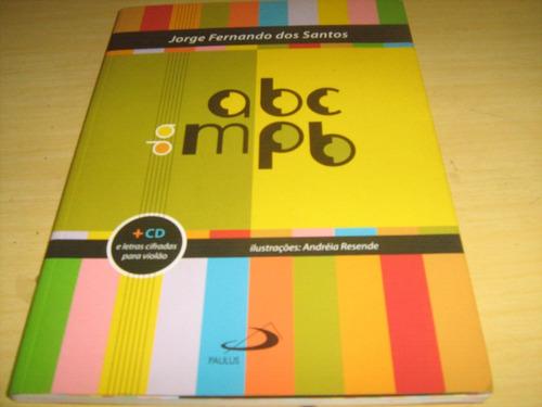 Livro Abc Da Mpb - C/audicod