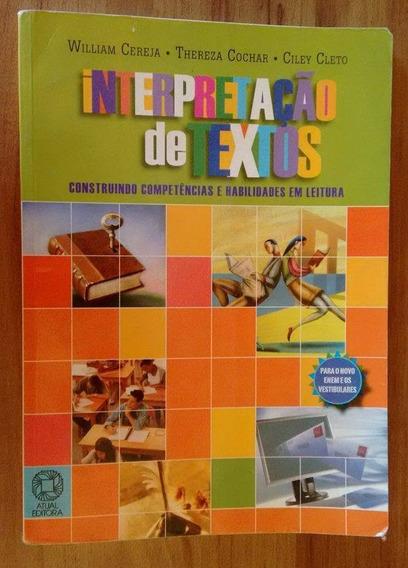 Interpretação De Textos - Cereja, Cochar E Cleto