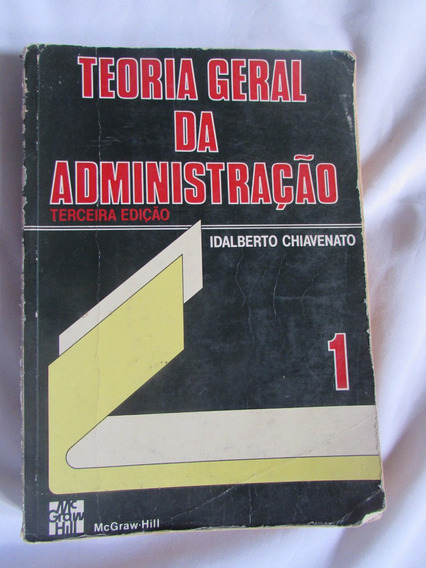 Teoria Geral Da Administração Volume 1 Idalberto Chiavenato