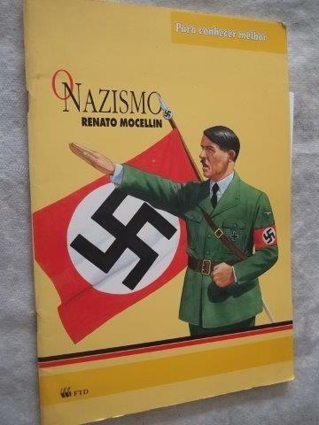 * Livro - Renato Mocellin - O Nazismo - Infanto-juvenil