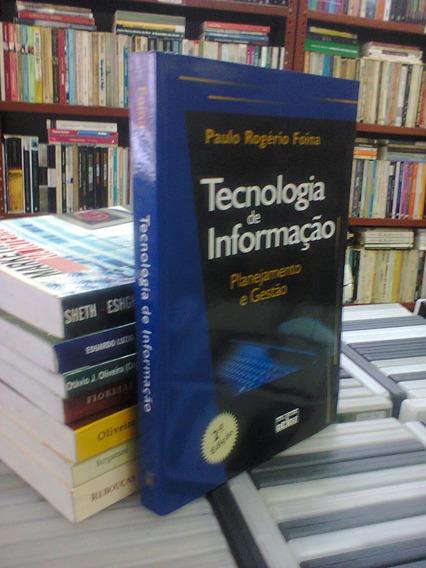 Tecnologia De Informacao Paulo Rogerio Foina