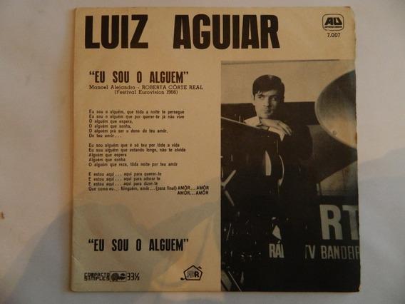 Luiz Aguiar - Eu Sou O Alguém / Cinderela Moderninha -ep 3
