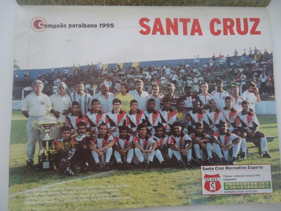 Santa Cruz Campeão Paraibano 1995 Poster Placar Avulso