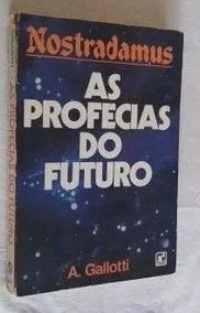 * Livro - Nostradamus - As Profecias Do Futuro