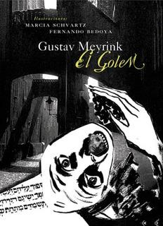 El Gólem - Ilustrado, Gustav Meyrink, Ed. Zorro Rojo