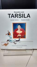 Encontro Com Tarsila - C. Aranha/ R. Macedo- Zona Norte- S P