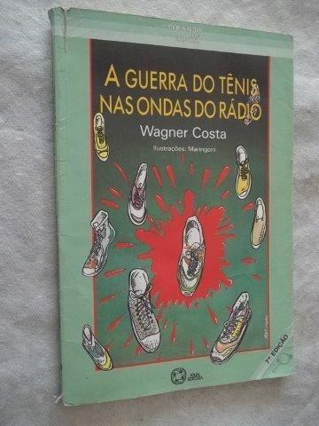* Livro - A Guerra Do Tênis Nas Ondas Do Radio - Juvenil