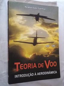 * Livro - Teoria De Voo Introdução A Aerodinamica - Newton S