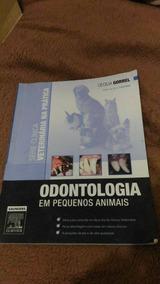 Odontologia Em Pequenos Animais Cecilia Gorrell