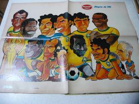 Revista Placar 17 Com 2 Post- Grande É Caricata Brasil 1970