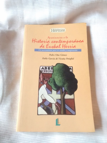 Imagen 1 de 6 de Aproximacion Hist. Cont. Euskal Herria Gomez Y Peñafiel