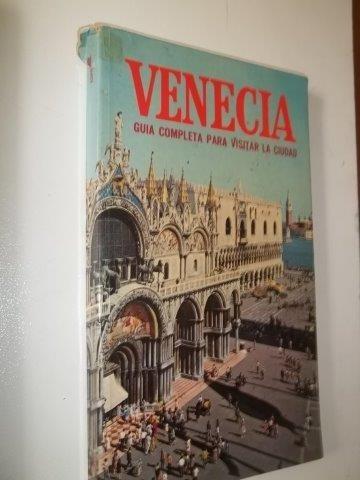 Venecia - Guia Completa Para Visitar - Livro Usado
