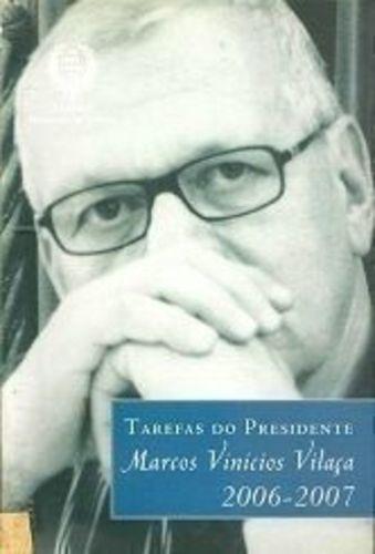Tarefas Do Presidente Marcos Vinicios Vilaça 2006-2007