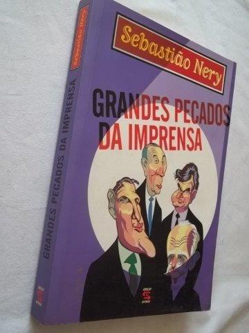 * Livro - Grandes Pecados Da Imprensa - Literatura Nacional