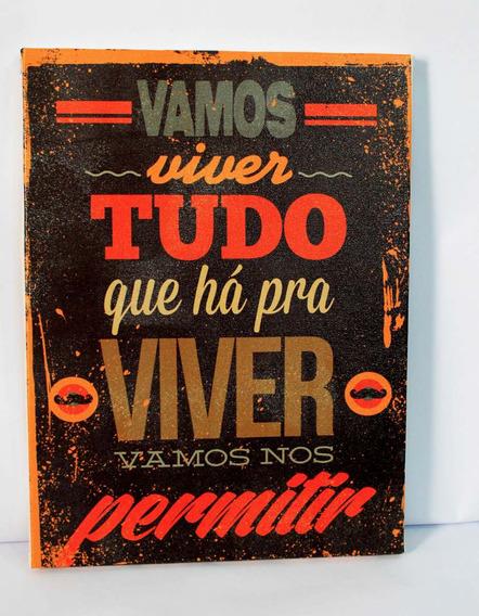 Quadro Frases Impresso Em Tela