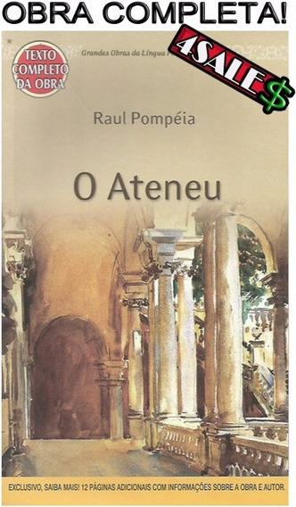 Livro O Ateneu - Raul Pompéia Obra - Completa Enem