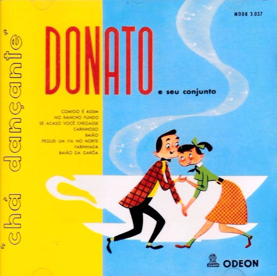Cd- Donato E Seu Conjunto -chá Dançante- Raríssimo - Lacrado
