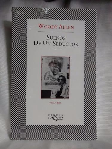 Imagen 1 de 3 de Sueños De Un Seductor Woody Allen Tusquest Nuevo