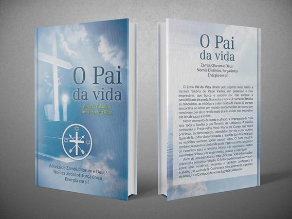 Livro O Pai Da Vida - Romance Umbandista
