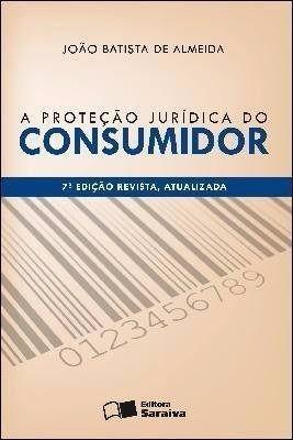 A Proteção Jurídica Do Consumidor - 7e - Joao Bat